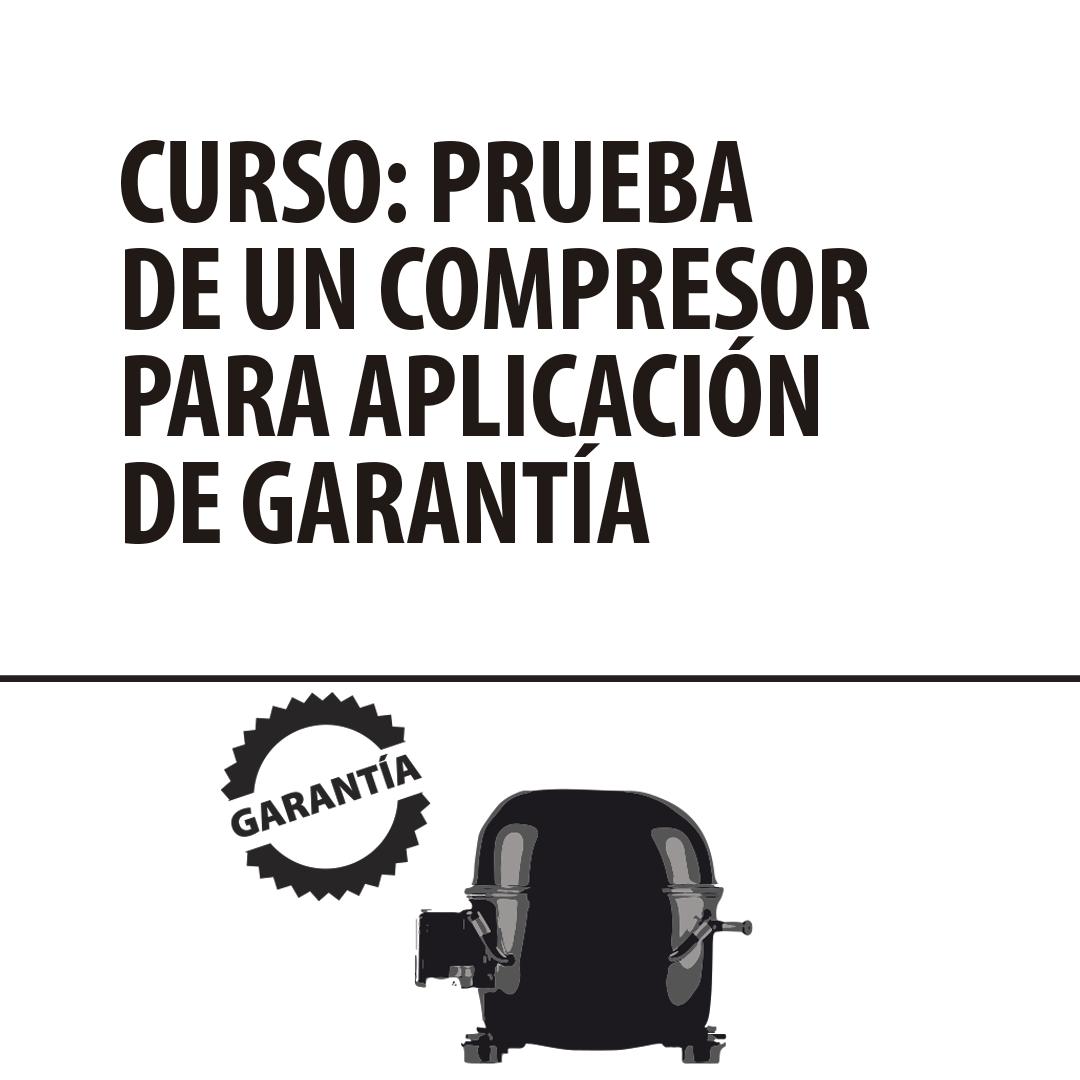 Curso Prueba de un compresor para aplicación de garantía